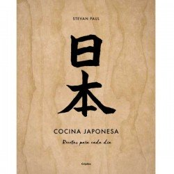 Cocina Japonesa recetas para cada día de Stevan Paul