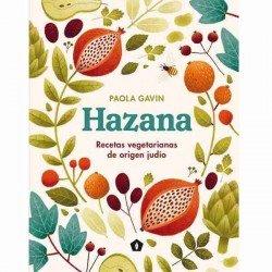 Hazana recetas vegetarianas de origen judío de Paola Gavin