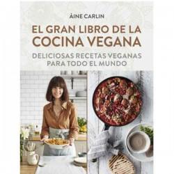 El gran libro de la cocina vegana de Áine Carlin