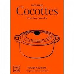 Cocottes Cazuelas y Cacerolas. Paco Pérez