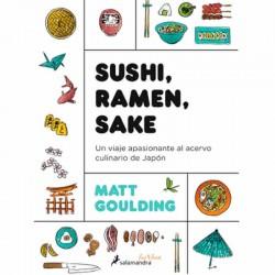 Sushi, Ramen, Sake de Matt Goulding