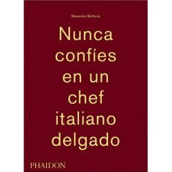 Nunca confíes en un chef italiano delgado de Massimo Bottura