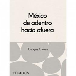 México de adentro hacia afuera de Enrique Olvera