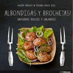 Albóndigas y Brochetas Valery Droqet
