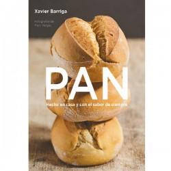 Pan. Hecho en casa y con el sabor de siempre, de Xavier Barriga