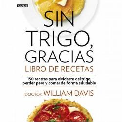 Sin Trigo gracias, libro de recetas doctor William Davis