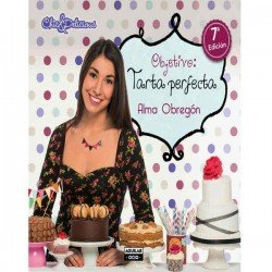 Objetivo: tartas perfectas Alma Obregoón