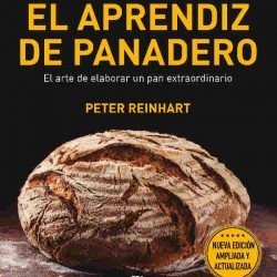 El aprendiz del panadero de Peter Reinhart